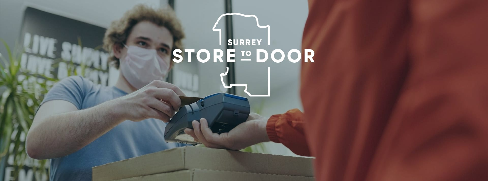 Surrey Store to door