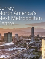 Surrey BC, North America's Next Metropolitan Centre